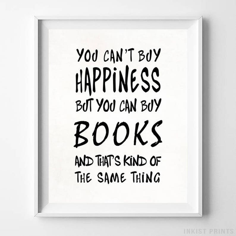 Can't Buy Happiness, Book Worm, Typography Print, Book Addict, Home Decor,  Inspirational Print, Motivational Print, Wedding Decor