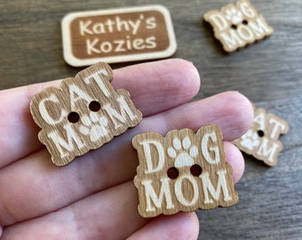 Dog Mom & Cat Mom Buttons / Birch wood laser cut /Ideal fror Crochet and Knit Projects / Paw Print