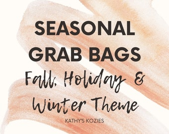 Seasonal Grab Bag RTS Surprise Spring/ Summer Themed Grab Bags /Fall / Patches / Buttons / Ready to Ship