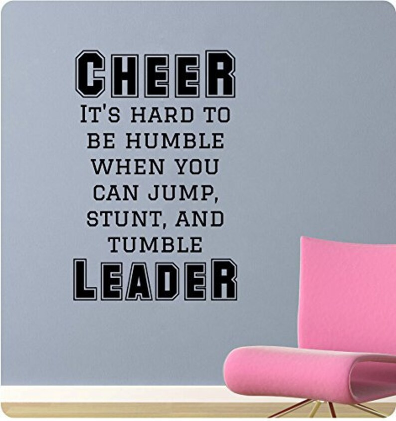 35 Cheer It/'s Hard to Be Humble when you can Jump and Tumble Cheerleader Cheerleading Sport Girl School Wall Decal Sticker Mural Stunt