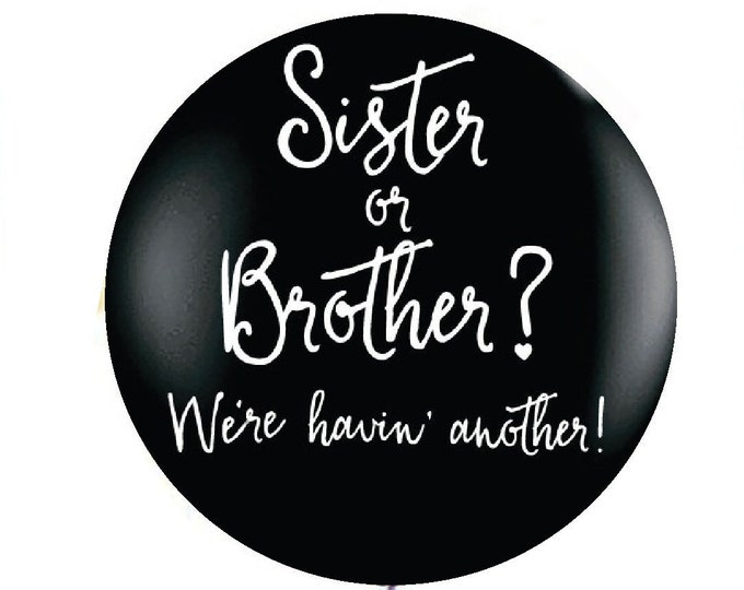 """Sister or Brother Gender Reveal Balloon, Sister or Brother Gender Reveal Balloon in Black, 36"""" Giant balloon, Reveal Ideas, Balloon Box"""