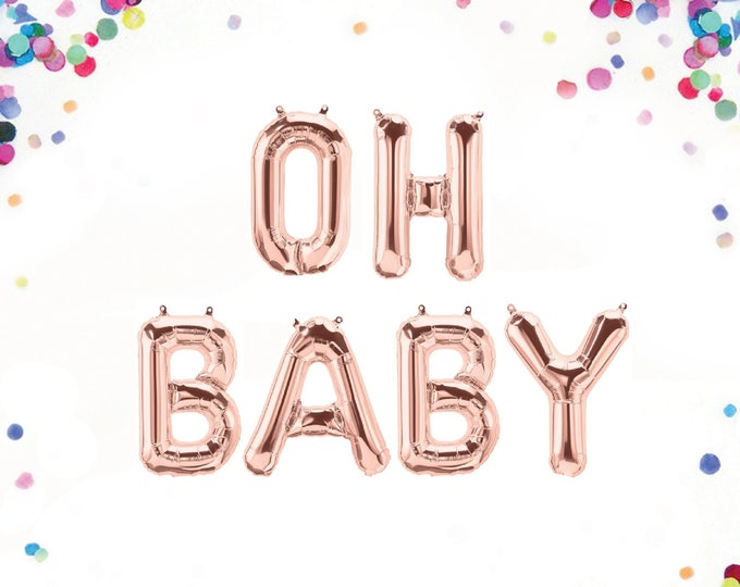 "Oh Baby Balloon, Oh Baby Banner, Baby Balloon Letters, Letter Balloons 40"", Letter Balloons 14"", Baby Balloon Banner, Baby Letter Balloons"