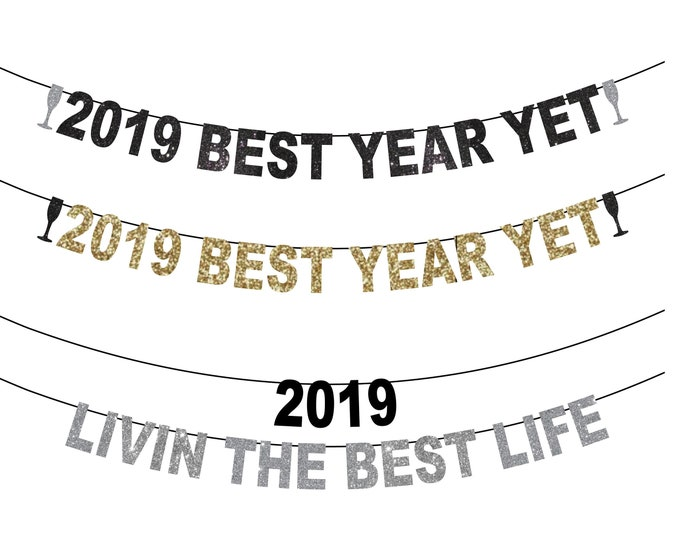 2019 New Years Eve Banners, Livin The Best Life Banner, Smile Banner, Happy New Year Banner, 2019 Best Year Yet! Banner, Lil Duval Snoop Dog