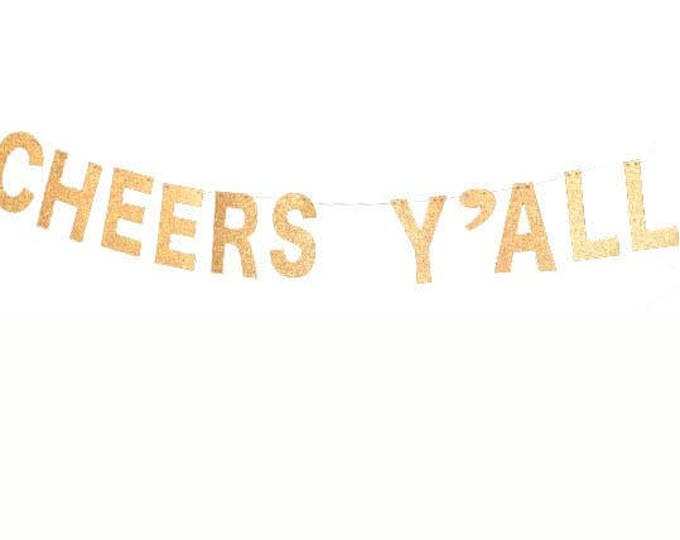 Cheers Y'all Glitter Banner, custom Bachelorette Party, Wedding Garland, Bridal Shower, Glitter Decoration, Wedding Sign,  Cheers Banner