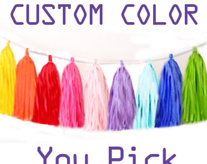 Tassel garland,  Tissue tassel garland, Garland in  CUSTOM Colors for your Wedding, Birthday, Shower, Custom Tassels, Custom color Garland