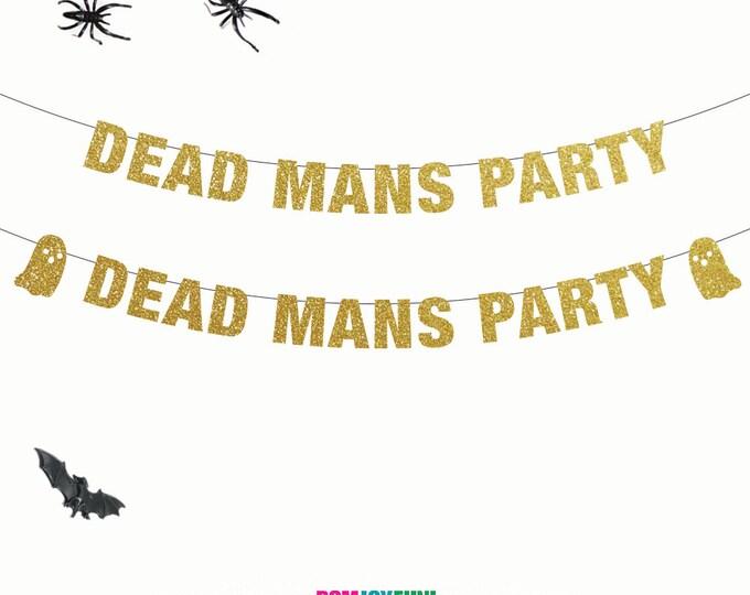 Dead Mans Party Banner, Halloween Banner Custom, Halloween Banner Glitter, Halloween Banner Custom, Halloween Ghost Banner, Party Decor