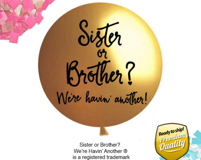 Sister or Brother Gender Reveal Balloon, Sibling Gender Reveal Balloon in Gold, Big Sister Balloon, Big Brother Balloon with Confetti