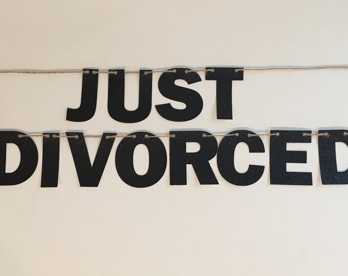 Just Divorced Banner, Divorce Party Decor, Farewell Party, Boy Bye, Girl Bye, Divorce Decor