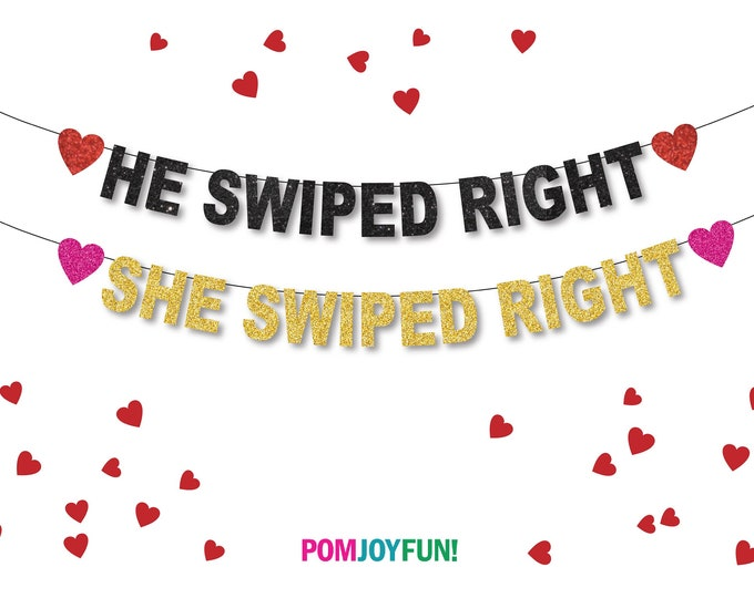 He swiped right banner, she swiped dating app decor, engagement party sign, Tinder Wedding, Valentines Day Decor, Love, Dating