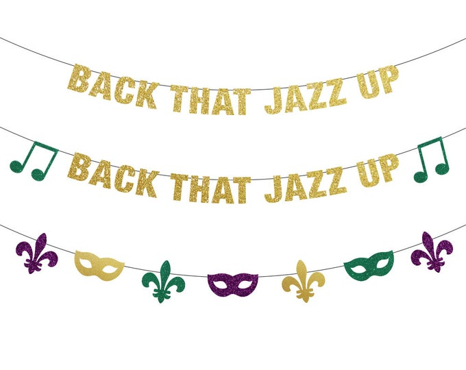 Back That Jazz Up Banner, Mardi Gras Decorations, Mardi Gras Banner, Mardi Gras Bachelorette, Mardi Gras Backdrop, Back that Jazz up