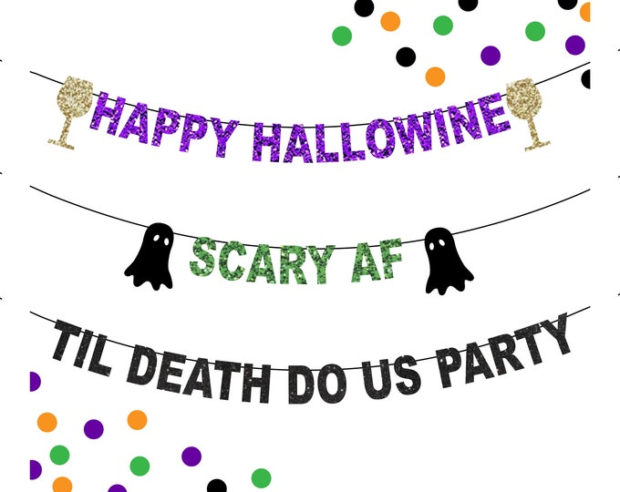 Happy Hallowine Banner, Scary AF Banner, Til Death Do Us Party Banner, Halloween Party Decorations, Halloween Bar Banner, Halloween Party