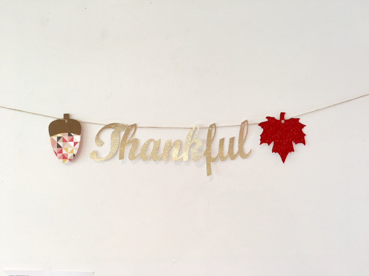 Thankful Banner Get It By Thanksgiving Happy Glitter Decoration Modern
