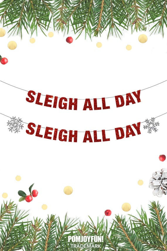 Sleigh All Day Banner, Christmas Banner, Sleigh All Day Banner ...