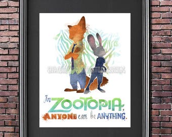 """Zootopia """"Anyone Can Be Anything"""" 8x10 Printable Poster - DIGITAL / Instant Download / Judy Hopps / Nick Wilde / Disney Wall Art / Quote"""
