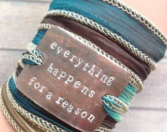 Silk wrap bracelet, handstamped,silk ribbon, #218 Everything happens for a reason