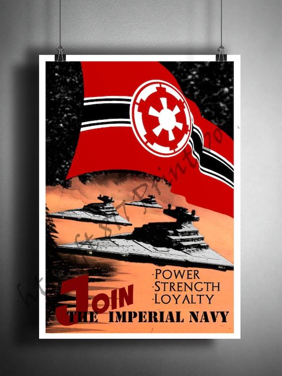 Star Wars Inspired Propaganda Art Join The Imperial Navy Etsy