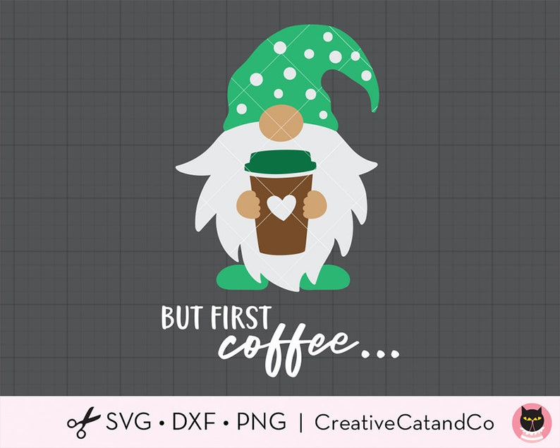 Download Gnome with Coffee Svg But First Coffee Svg Gnome Holding ...