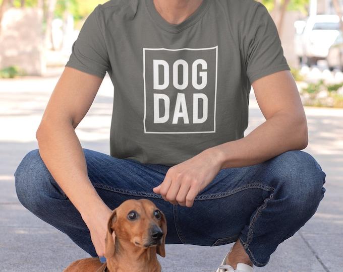 Dog Dad Tshirt, Unisex T-shirt, Men Tshirt for Gift for Dog Dad Tshirts, Fathers Day Dog Dad Tshirt,  Dog Dad Shirts for dog dads
