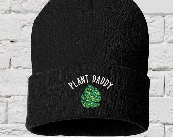 Plant Daddy Cuffed Beanie Hat, Plant Dad Beanie, Embroidered Beanie Cap, Plant Daddy, Gift for Him, Plant Parent Hat, Plant Dad Beanies