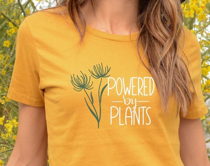 Powered By Plants T-shirt, Vegan  Shirt, Vote 2020 Women Crewneck, Plants Tee, Plant Lover Matching Couples T-shirt
