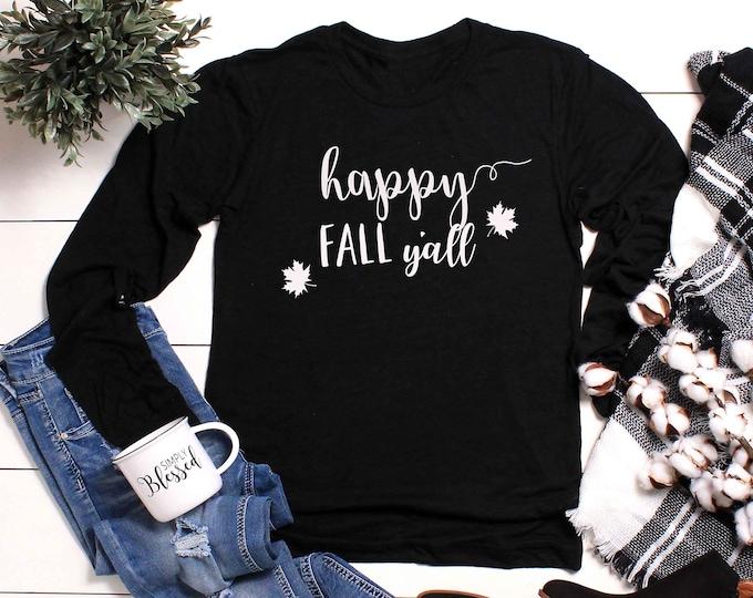 Happy Fall T-shirt Fall Shirt Unisex Crewneck Long Sleeve Tshirt Winter shirt for Men Tshirt Unisex Women Shirts Couples Tshirts