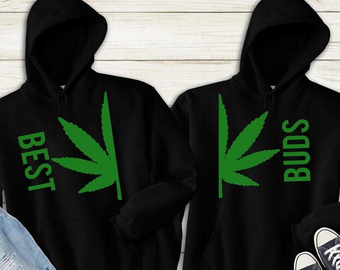Best Buds Sweatshirt Unisex, Best Friends Sweatshirt Gift for Couples, Cannabis Sweatshirts, Stoner Gifts, Marijuana Sweatshirts