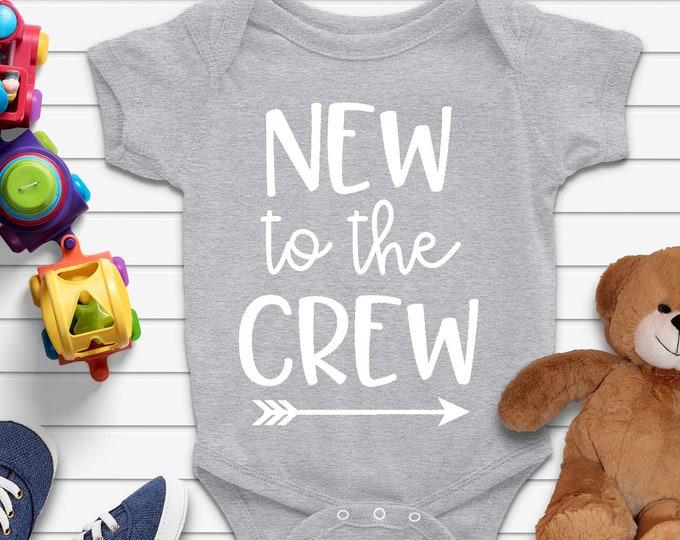New to The Crew Baby Onesie, Baby Announcement Onesie, Unisex Baby Bodysuit, Baby Shower Gift, Baby Coming Soon, Newborn Clothes