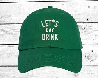 510bc5ca85b LETS DAY DRINK Hats Day Drinking Baseball Hat Shamrock Drinking Caps Four  Leaf Clover Shamrock Baseball Cap St Patrick s Day Gift