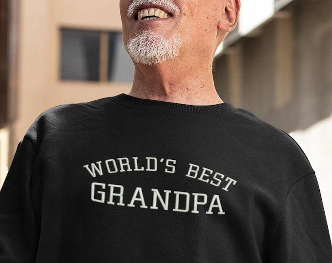 Worlds Best Grandpa Sweatshirt Grandfather Gift Embroidered Papa Crewneck Sweatshirt Abuelo Sweatshirt for Best Friend Grandpa Gift Idea