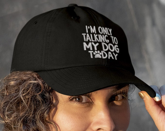Im Only Talking To My Dog Baseball Dad Hat, Dog Parent Hat, Embroidered Dad Hat, Dad Hat, Gift for Her, Embroidered Baseball Hat, Funny Hats