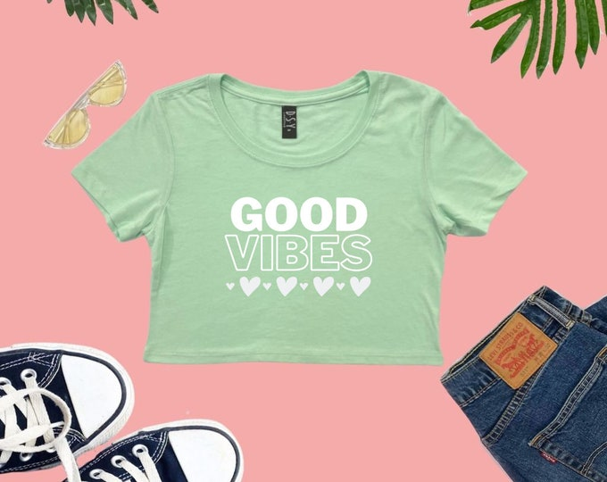 Good Vibes Cropped T-shirt, Beach Day Crop Top, Lounge Crop Top, gifts for her, Photo Shoot Sexy Crop Top, Women's Tops