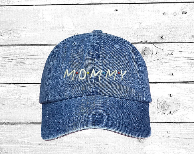 Mommy Baseball Hat , Mom Hat Low Profile Cap Embroidered Baseball Cap, Friends Show Baseball hat for new mom gift for Mothers Day Caps
