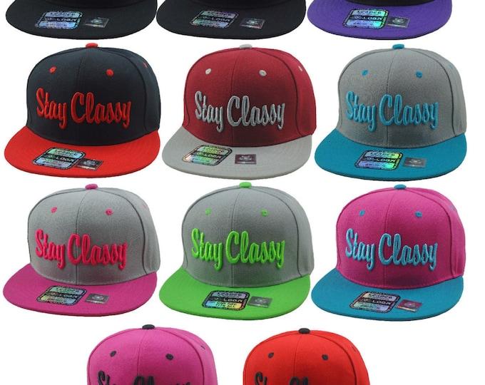 STAY CLASSY 3D Flat Bill Snapback Cap Hip Hop Embroidered Hat Baseball Cap Hat Many Bright Colors