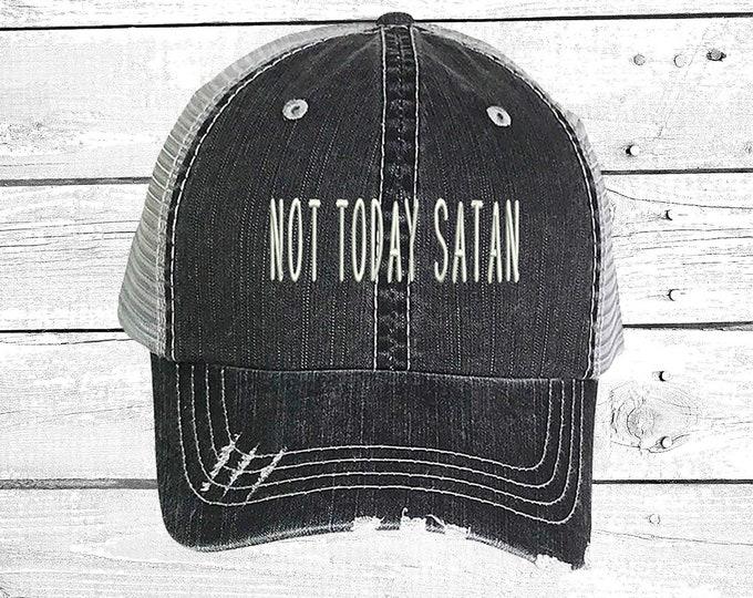 Not Today Satan, Trucker hat, Distressed Trucker Hat, Funny Trucker Cap, Satan Trucker Caps, Ponytail dad hats, Baseball cap
