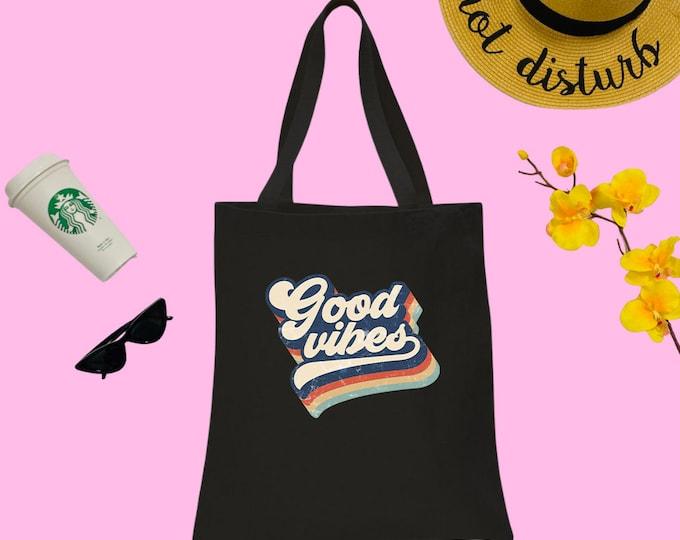 Good Vibes Canvas Tote Bag, Cotton Tote Bag, Groovy Print Tote Bag, Reusable Market Bag, Cafe Bag, Cute Tote, Eco Friendly Shopping Bag