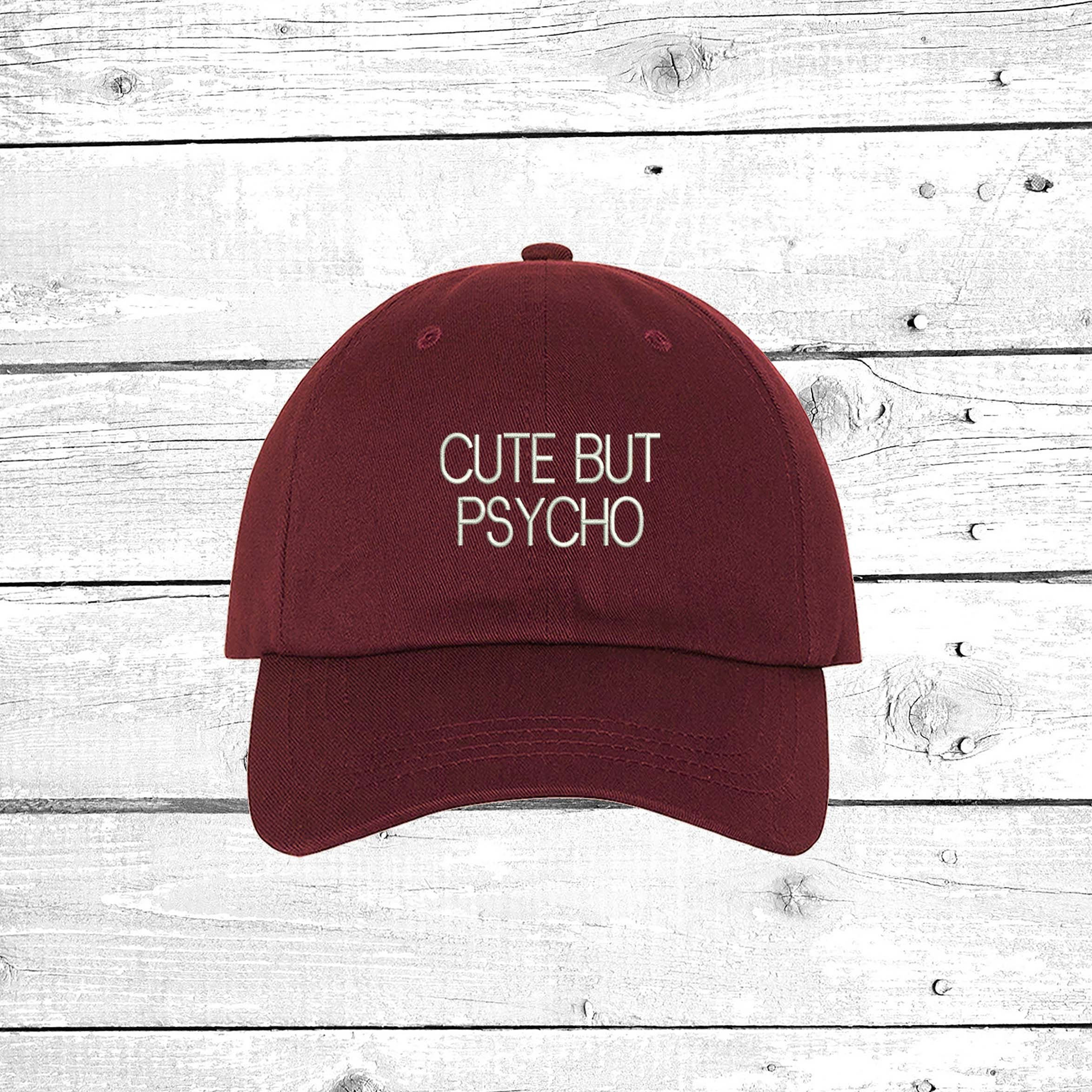09b2d9fedbe6f Cute But Psycho Baseball Cap Unisex Hats for Women Dad Hats Tumblr Funny  Hats Bossy Lady Gift Ideas Psycho Dad Hats. gallery photo ...