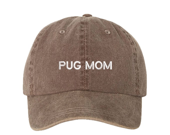Pug Mom Baseball Washed Dad Hat, Pug Mom Dad Hat, Embroidered Dad Hat, Gifts for Her, Mothers Day Gift, Pug Lover Gifts, Gift For Dog Mom