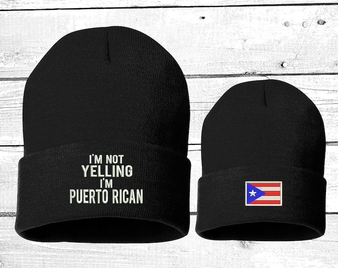 I'm Not Yelling I'm Puerto Rican Cuffed Beanie, Puertorican Festival Hats, Embroidered Beanie Rico Dad Hats, Boricua Hats
