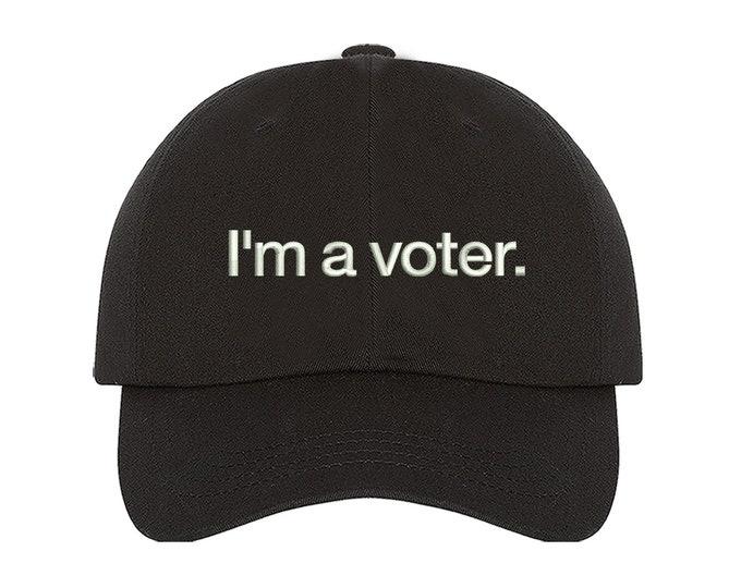 I'm a voter Dad Hat, Anti Trump Baseball Hat, Empowered women hat, Register to vote hat , Patricotic Dad Hat, Donald Trump Dad Cap, Vote