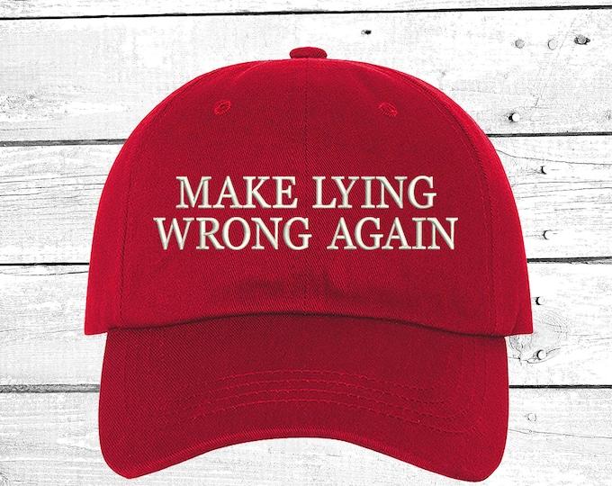 Make Lying Wrong Again Baseball Hat, Embroidered Baseball Caps, Keep America Dad Hats, Unisex Cap, Custom Baseball Hat