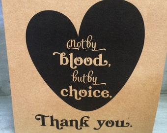 Not by Blood, but by Choice card