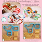3D Sleigh Cookie Cutters Designed by LilaLoa - Tutorial Link Below