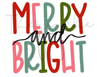 Merry and Bright PNG File, Watercolor Pink Red and Green Merry and Bright, Merry and Bright Sublimation