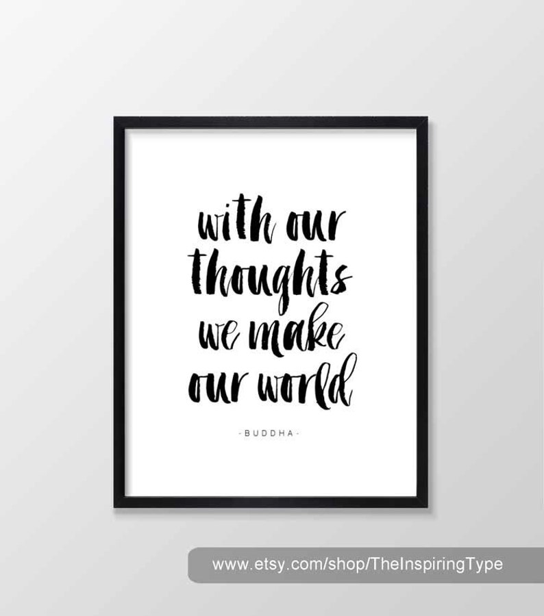 photograph about Printable Quotes Black and White referred to as Buddha Estimate - With Our Concerns We Create Our Earth, Printable Artwork, Inspirational Typography Print, Wall Artwork - Black and White