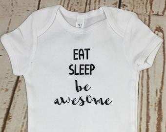 Eat Sleep Be Awesome