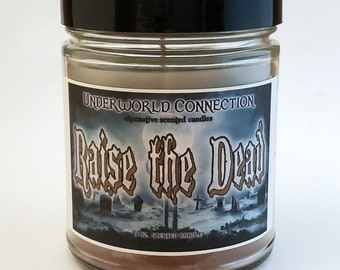 RAISE THE DEAD scented candle