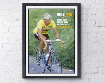 Cycling motivational print Rule #15