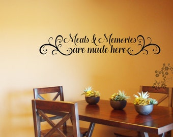 Superb Meals U0026 Memories Are Made Here   Wall Decals   Wall Vinyl   Wall Decor    Kitchen Wall Decal   Kitchen Wall Vinyl Saying   Kitchen Decor