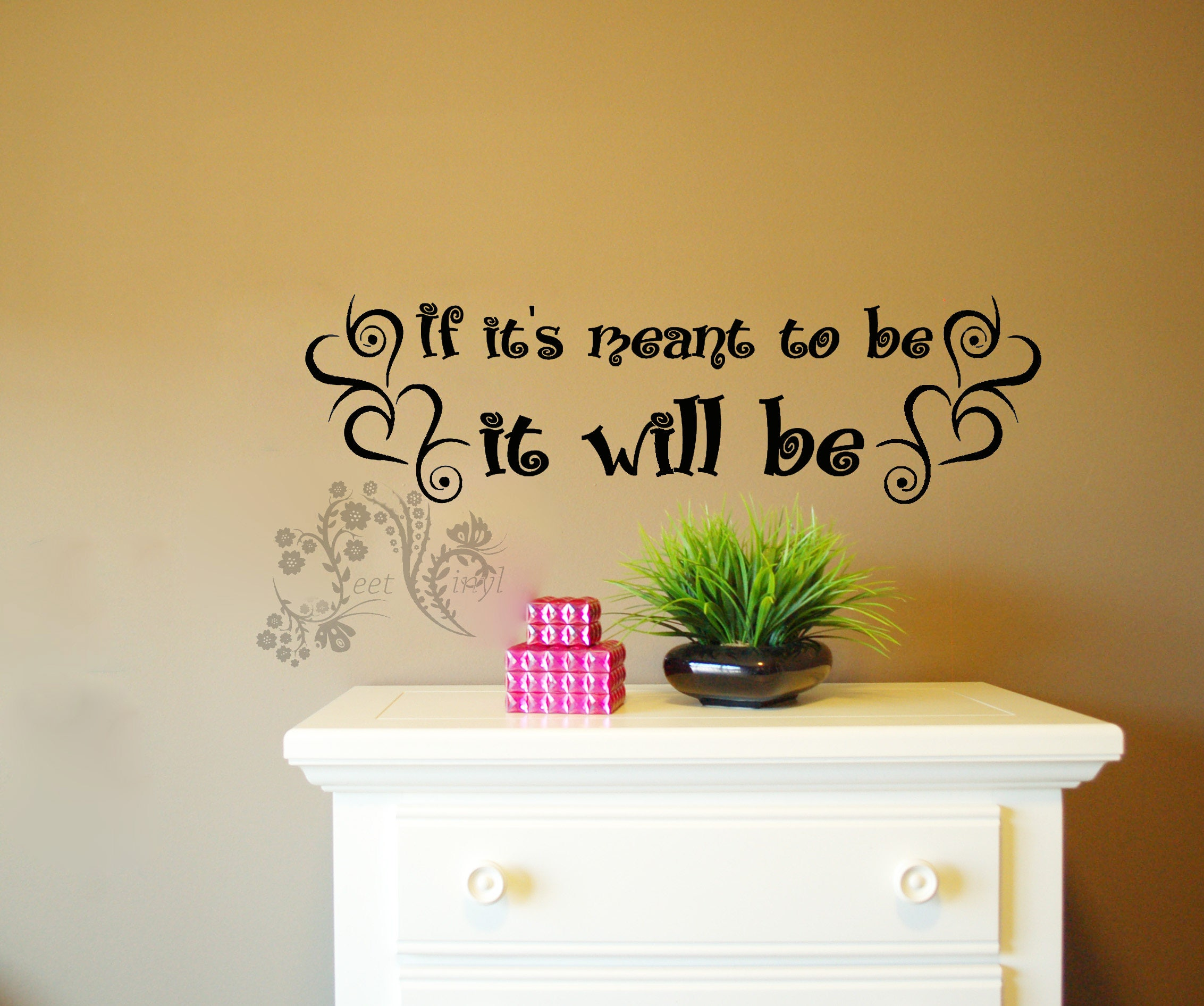 If it\'s meant to be it will be Wall Decal Wall Vinyl | Etsy