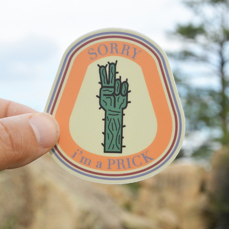 Cactus Sticker SORRYI'm a prick Stickers Arizona image 0